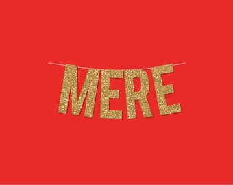 "Gold Sparkly ""MERE"" Banner - DIY Digital Printable Instant Download"