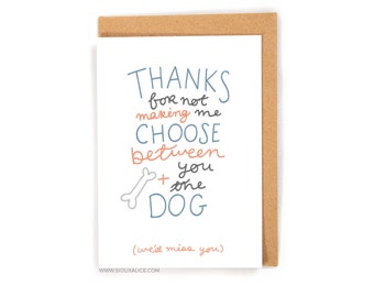 Valentines day card - Valentines card - Anniversary card - funny you and the dog boyfriend card for him I love you card love card