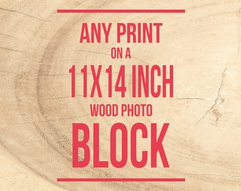 Photograph on Wood, Mounted Photography, Prints on Birch, Wall Art, Walnut Brown, Red Chestnut, Personalized Decor, Hand Mounted, 11x14 inch