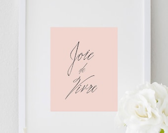 Inspirational Motivational Typography Quote Print Wall décor Office Decor Home Decor Joie de vivre