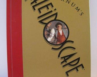 Signed copy of Barnum's Kaleidoscape