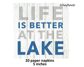 Life is Better at the Lake cocktail napkins, lake house decorations, summer party supplies, fishing theme, vacation home, cabin, camping