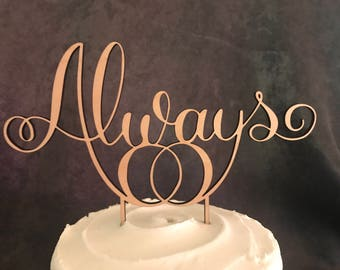Always Wood Cake Topper