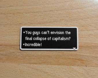 Capitalism - Earthbound Dialog Box