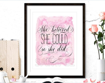 Instant Download Home Art, Printable Home Art, Motivational Printable, Inspirational Printable, She Believed She Could So She Did Print