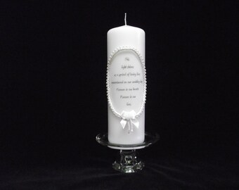 Memory candle Honoring a Loved One at your Wedding  Pillar Candle   This light shines