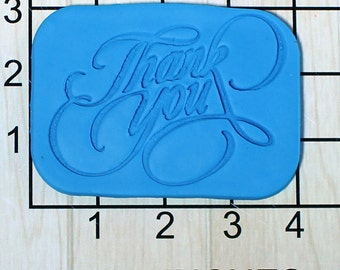 Thank You Fondant Cookie Cutter and Stamp #1666