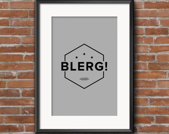 30 Rock Quote Poster, Liz Lemon, Blerg, Quote Print, Digital Art Print, A1 A2 A3, 30 Rock Quote Print, Tina Fey, 30 Rock Print,