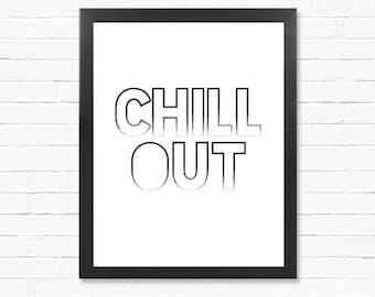 Posters - Chill Out - Outlined - Downloadable Poster - MAN CAVE - CHILLAX - Word Poster - Printable Wall Art- Instant Download Type Poster