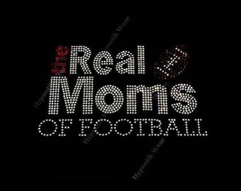 "Rhinestone Transfer "" The Real Moms of Football "" Hotfix, Iron On, Bling"