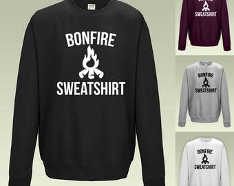 Bonfire Sweatshirt JH030 Jumper Funny Joke Sweater