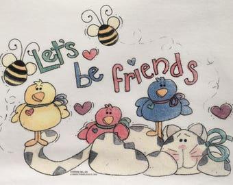 Bees & Birds t shirt, Let's Be Friends t shirt