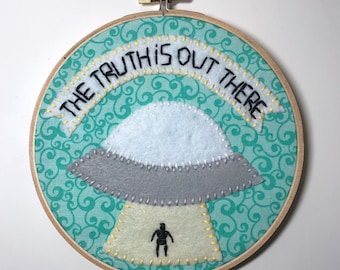 The Truth is Out There - Felt X-Files Wall Art in Embroidery Hoop
