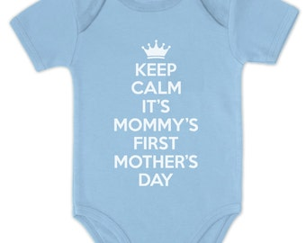 Keep Calm It's Mommy's First Mother's Day Baby Short Sleeve Onesie Bodysuit