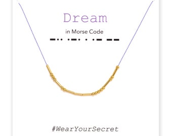 Dream necklace or bracelet, Unique Gift, secret message necklace, Morse Code, Gifts for Her, Gifts for Women, Graduation gift