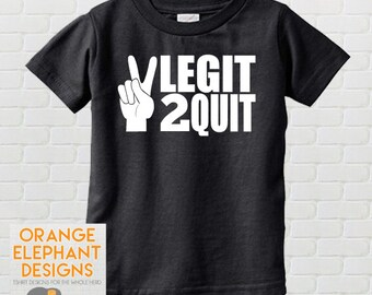 Two Legit To Quit, 2 Legit To Quit, Too Legit To Quit, 2nd Birthday Shirt, Second Birthday Shirt, Second Birthday, 2nd Birthday
