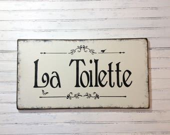 La Toilette cottage chic sign, bath decor, powder room, garden bath, bathroom plaque, french bath sign, rustic chic, spa sign, spa decor