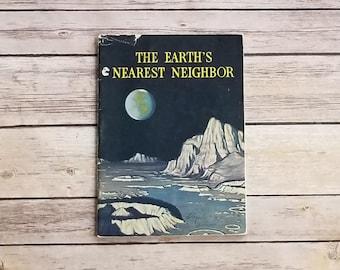 About The Moon Book Space Science Book Science Education The Earth's Nearest Neighbor Bertha Morris Parker US Weather Bureau 1940s Teacher