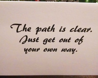 Path is Clear Quote Blank Note Card