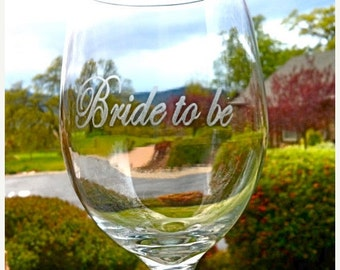BRIDE TO BE Wine Glass
