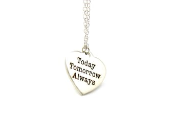 Today Tomorrow Always Necklace, Charm Necklace, Delicate Necklace, Engagement Necklace, Tiny Necklace, Wedding Gift, Gift Under 20