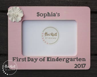 First Day of Kindergarten Frame Personalized Picture Frame First Day of School Frame Back to School Frames First Day of Preschool Frame
