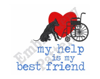 Service Dog And Wheelchair Design - Machine Embroidery Design - 5 X 7 Hoop, Alert Dog, Medical Alert, Sayings, My Help Is My Best Friend