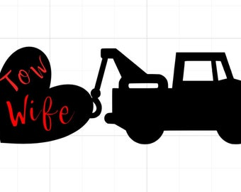 Tow Wife Truck Decal