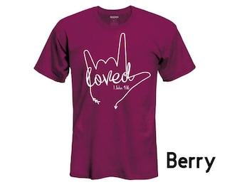 ASL Loved Tshirt 1 John 4:16