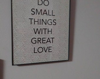 Do small things with great love wall decor