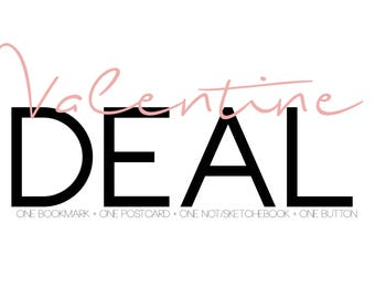 Valentine Deal - Bookmark + Postcard + Note/Sketchbook + Button