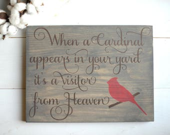 When A Cardinal Appears In Your Yard it's a Visitor From Heaven - Cardinal Wood Sign - Cardinal Sign - Cardinal Saying - Visitor From Heaven