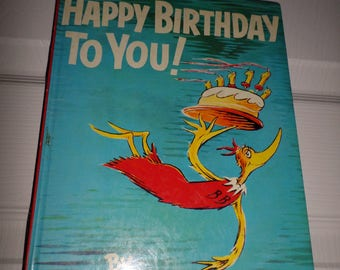 Vintage Dr Seuss Book Happy Birthday to You 1959 Hard Back Book Chidren's Book