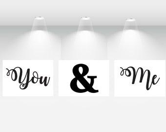 You and Me, Bedroom Decor, Bedroom Wall Art, Printable Art, Printable Wall Art, Prints, Ampersand Print, 11x14 Print
