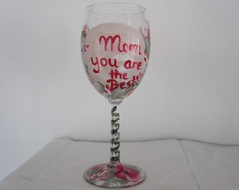"""On Sale Wine Glass """"Mom you are the Best"""" hand painted red and white Pansies green leaves white baby breath, great Mothers day gift,"""