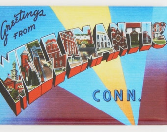 Greetings from Willimantic Connecticut Fridge Magnet