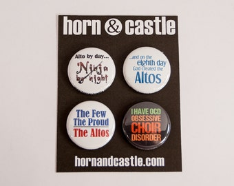 Alto Ninja Plus Four Alto and Choir One Inch Size Pinback Buttons or Magnets - ALT 2