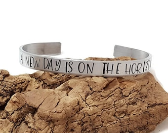 A new day is on the horizon - Oprah Quote - Stacking Cuff Bracelet Political Statment - Feminist Jewelry - Me too movement