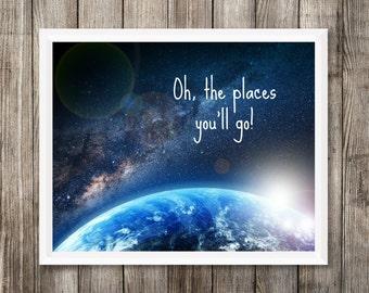 Oh the Places You'll Go Nursery Printable, Instant Download, Space Nursery Decor, Nursery Wall Art, Adventure Travel Nursery Art, Child Art