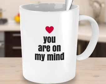 Romantic Coffee Mug You are on my Mind Wedding Anniversary Gifts for Friends Boyfriend Gifts for Partner Red Heart Girlfriend Mug