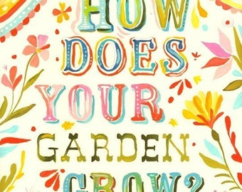 How Does Your Garden Grow Print | Watercolor Quote | Inspirational Wall Art | Nursery Decor | Lettering | Katie Daisy | 8x10