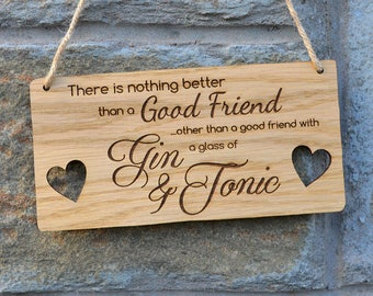 Hanging Wooden Gin & Tonic Plaque For Best Friends Birthday Christmas Gift Idea