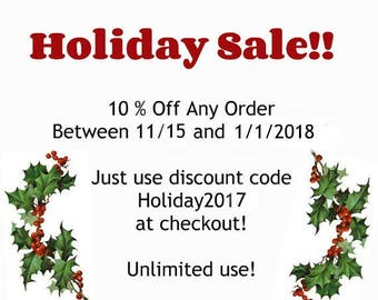 Holiday Sale!   10% Off!