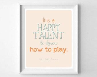 A Happy Talent - Ralph Waldo Emerson - Instant Download Digital Print