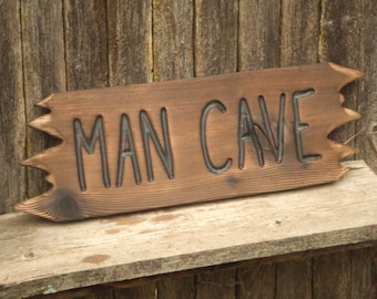Wood sign - MAN CAVE - hand carved -- rustic un painted -- reclaimed western cedar