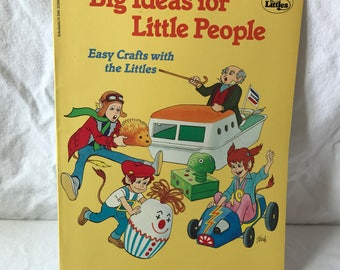 1985 The Littles, Big Ideas for Little People, Easy Crafts with the Littles book