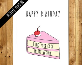 Printable Birthday Card For Boyfriend For Husband For Girlfriend. Naughty Birthday. Funny birthday. Download. I Hid Your Cake In My Vagina