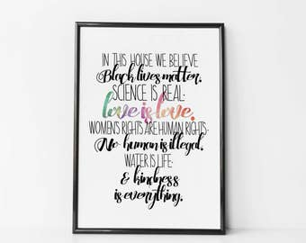 In This House - Black Lives Matter - Love is Love - Science is Real - Human Rights Print - Feminist Print - Women's March - Feminism Poster
