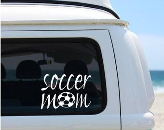 Soccer Mom Car Decal - Soccer Car Decal - Soccer Ball - Soccer Mom Decal -  Sports Mom Decal - Car Decal for Sports Mom