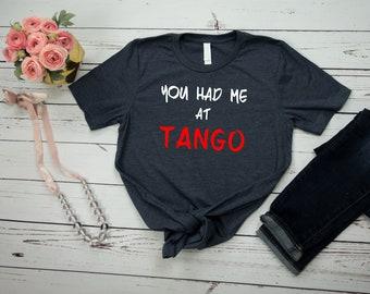 Tango Shirt Tango Dancer Shirt Funny Tango Dancing T Shirt Tang Dancer Gift for Men and Women